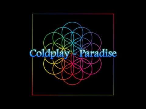 Coldplay - Paradise (Lirik dan Terjemah)