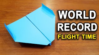 How To Make Tнe WORLD RECORD PAPER AIRPLANE for Flight Time