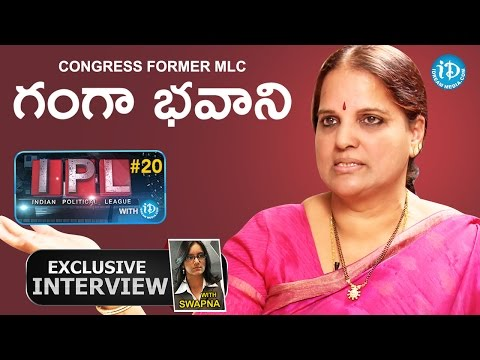 Congress Former MLC Ganga Bhavani Interview || Indian Political League (IPL) With iDream #20 - #58