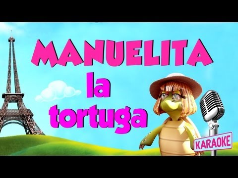 Manuelita la Tortuga (con letra Karaoke) María Elena Walsh