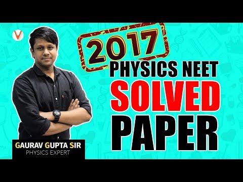 NEET 2017 Physics Solved Paper By Gaurav Gupta   Paper Analysis   Vedantu NEET 2019  Day 2
