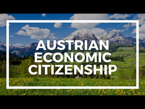 Austria citizenship by investment and economic citizenship
