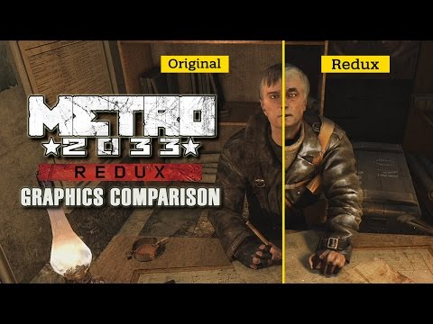 Metro 2033 Redux - Graphics Comparison