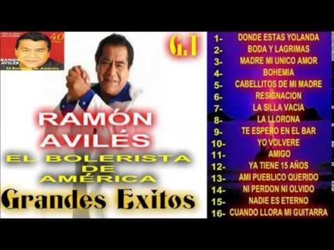 Ramon Aviles Grandes Exitos  Boleros