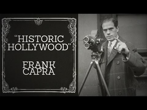 Frank Capra Discussion - Historic Hollywood (January 10th, 2