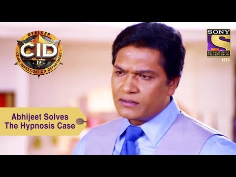 Your Favorite Character | Abhijeet Solves The Hypnosis Case | CID