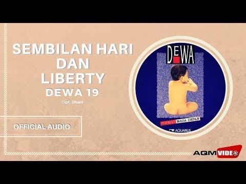 Dewa 19 - Sembilan Hari & Liberty | Official Audio