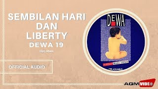 [7.15 MB] Dewa 19 - Sembilan Hari & Liberty | Official Audio