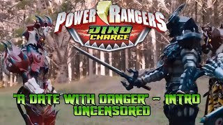 Power Rangers Dino Super Charge - Episode 4 &quotA Date With Danger&quot - Intro Scene Uncensored