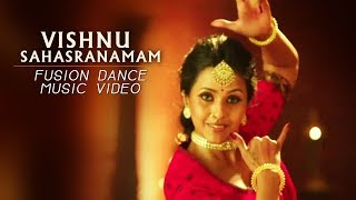 Vishnu Sahasranamam Fusion Dance Music Video - feat. Smita