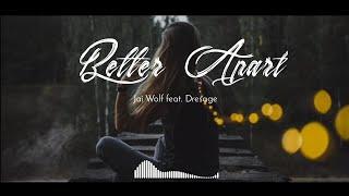 Play Better Apart (feat. Dresage)