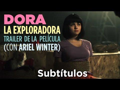Dora la Exploradora Trailer de la Película (con Ariel Winter) (Subtítulos)