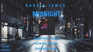 Karais James - Midnight   Official Music Video Song   With Karais James