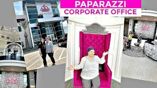 VISITING PAPARAZZI CORPORATE OFFICE
