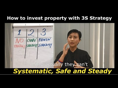 How to invest property with 3S Strategy - Systematic, Safe and Steady by Rachel Lim