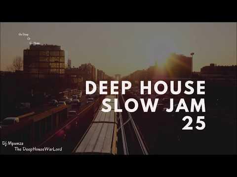 Deep House Slow Jam 25