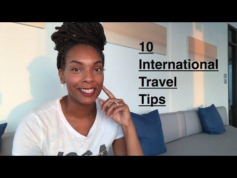 First Time Traveler? 10 International Travel Tips