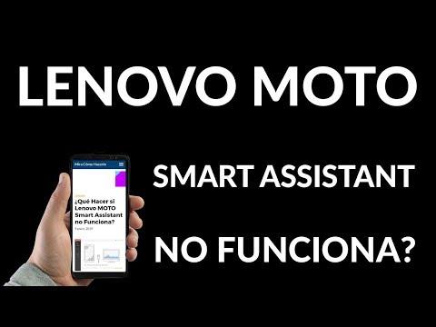 ¿Qué Hacer si Lenovo MOTO Smart Assistant NO Funciona?