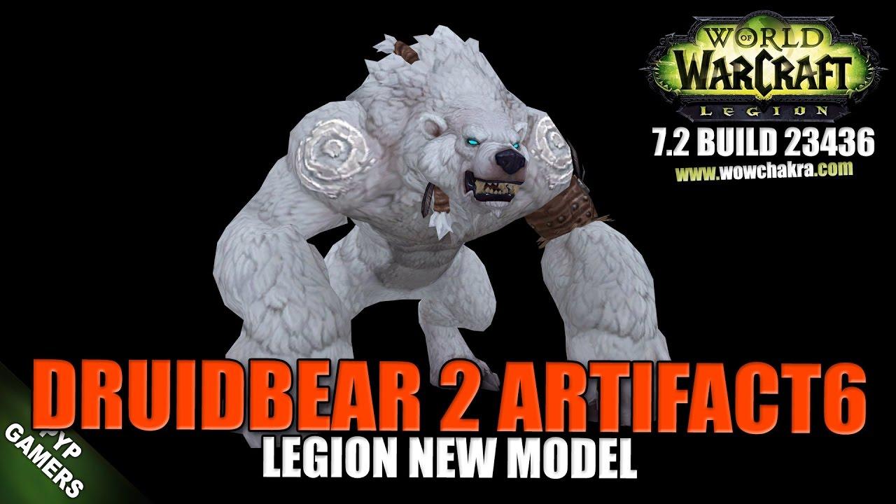 Druid Bear 2 Artifact 6 new model | World of Warcraft Legion - YouTube