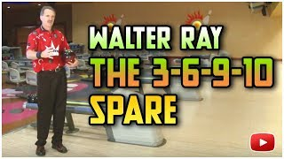 Become a Better Bowler 3-6-9-10 featuring Walter Ray Williams, Jr.