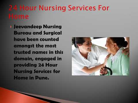 The Best 24 Hour All Nursing Services At Home In Pune- Jeevandeep Nursing Bureau & Surgical