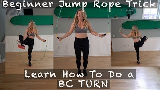 Beginner Jump Rope Trick- Learn how to do a BC turn tutorial