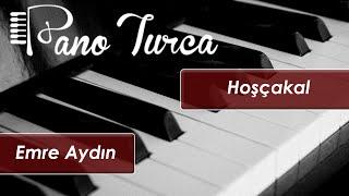 Emre Aydın Hoşçakal Cover - Piyano