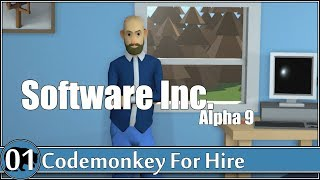 Let's Play Software Inc (Alpha 9) [E01] Codemonkey for Hire