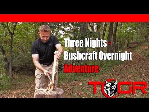 This is Real Bushcraft! - Three Nights - Bushcraft Overnight Adventure