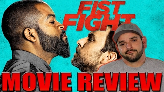 Fist Fight | Movie Review (2017)