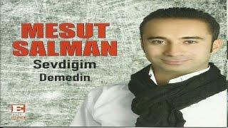 Mesut Salman - Olmaz Olsun