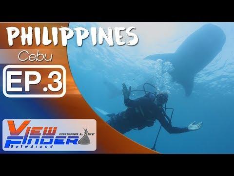 Viewfinder Dreamlist l Philippines Cebu EP.3/5