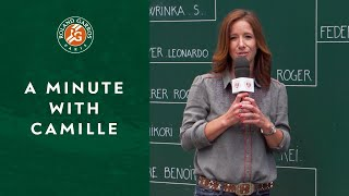 A Minute with Camille #10 | Roland-Garros 2019