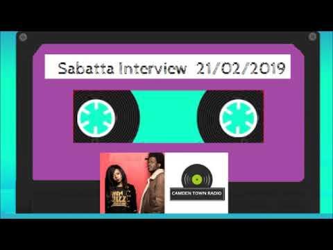 Sabatta Interview - Camden Town Radio - 21/02/2019