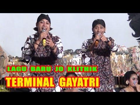 Lagu Baru!!! DUO JO (JO KLITHIK - JO KLUTHUK) - Terminal Gayatri