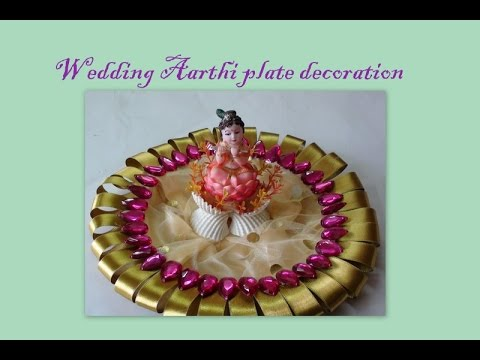 Wedding aarthi plate decoration youtube for Aarthi plates decoration