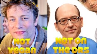 SORRY: Jamie Oliver NOT Vegan. Dr Greger NOT on The Drs