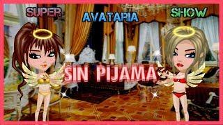 Avataria SAS l Sin Pijama