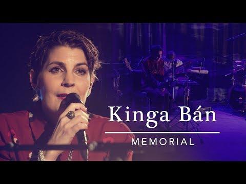 Kinga Ban   Memorial Youtube