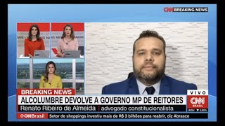 RENATO RIBEIRO DE ALMEIDA (entrevista)  - CNN ao vivo - Ministro da Educação e a MP dos Reitores