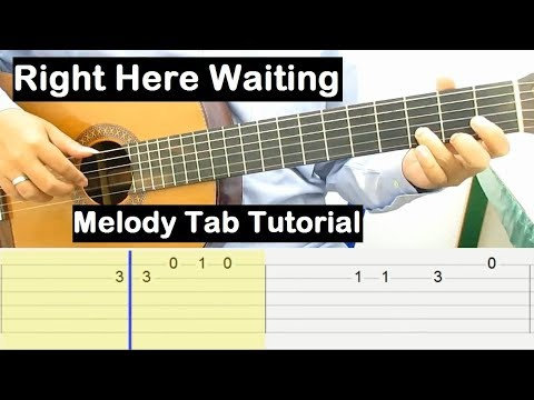Right Here Waiting Guitar Tutorial Melody Tab Guitar Lessons for Beginners