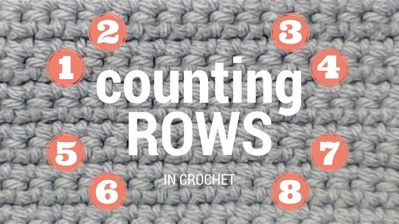 Counting Rows In Crochet Youtube