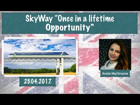 Introduction to the SkyWay Technology - Once in a lifetime opportunity 25.04.2017.