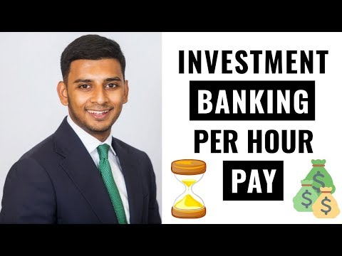 Investment Banking Per Hour Pay & Salary Explained