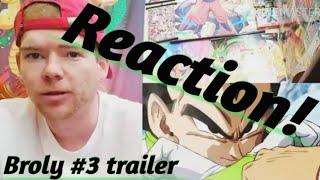 Dragonball super broly #3 trailer Reaction (English Subs)