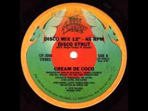 Disco Strut-Cream De Coco