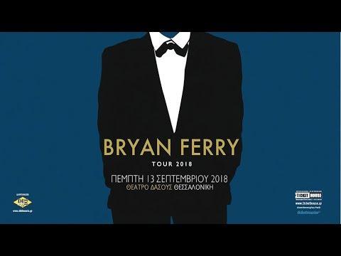Bryan Ferry Tour 2018 Thessalonika