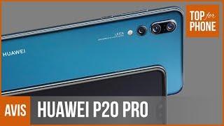 HUAWEI P20 PRO - prise en main par TopForPhone