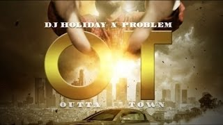 Download Problem - Aint Seen Nothing Yet Ft. K Camp (OT: Outta Town) MP3 song and Music Video