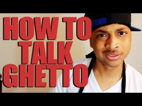 HOW TO TALK GHETTO (Hood Translator) @recklessmike